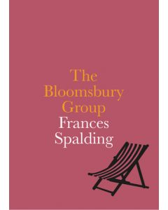 The Bloomsbury Group by Francis Spalding