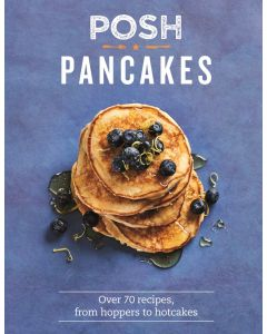 Posh Pancakes Recipe Book