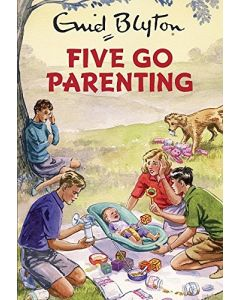 Five Go Parenting By Enid Blyton