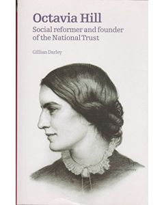 Octavia Hill: Social Reformer and Founder of the National Trust