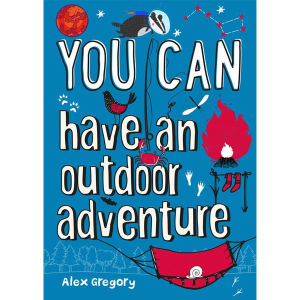 You Can Have An Outdoor Adventure