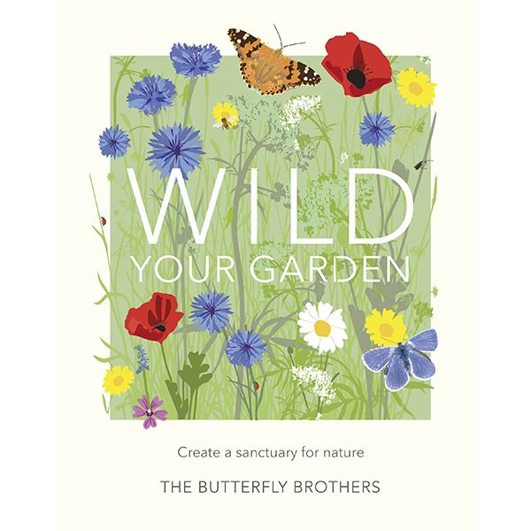 Wild Your Garden