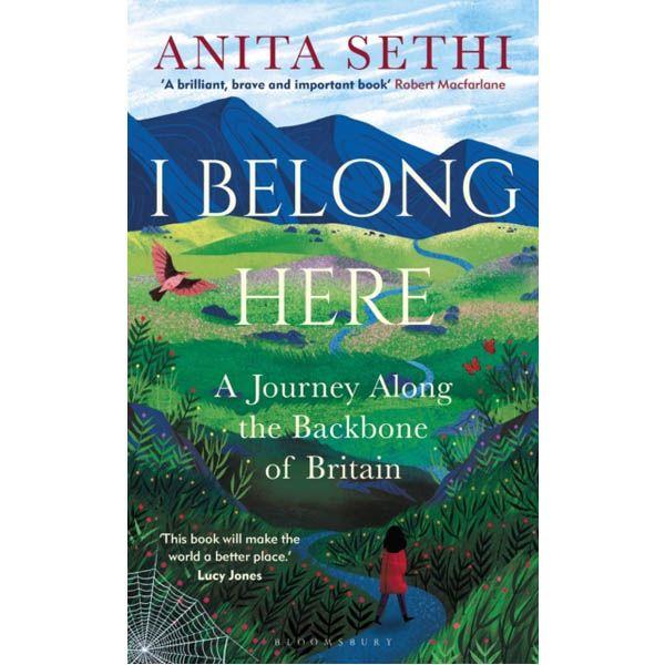 I Belong Here: A Journey Along the Backbone of Britain