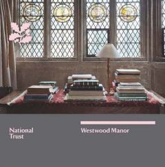National Trust Westwood Manor Guidebook