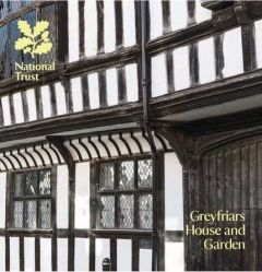 National Trust Greyfriars House and Garden Guidebook