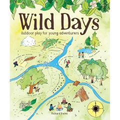 Wild Days, Outdoor Play For Young Adventurers