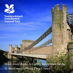 National Trust Aberconwy House & Conwy Suspension Bridge Guidebook