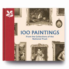 100 Paintings from the Collections of the National Trust