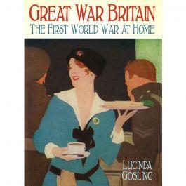 Great War Britain, The First World War At Home
