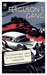 Ferguson's Gang by Polly Bagnall and Sally Beck