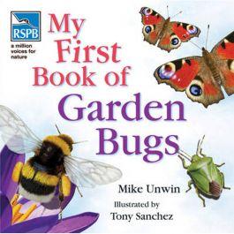 RSPB, My First Book Of Garden Bugs