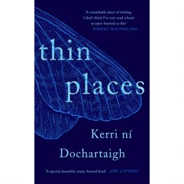 Thin Places by Kerri ni Dochartaigh